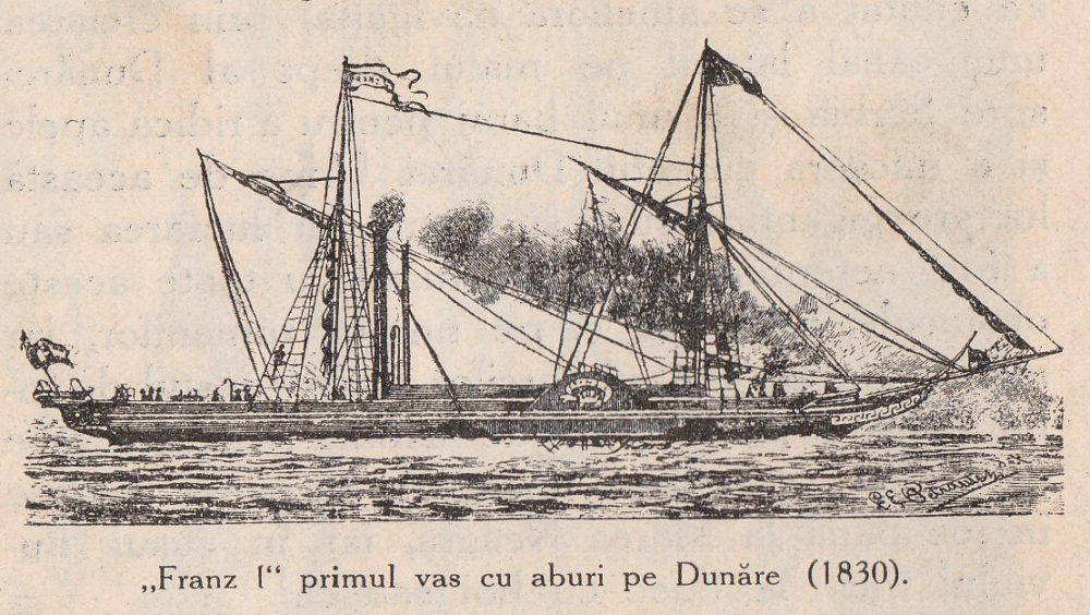 """Franz I"" - primul vas cu aburi pe Dunare (1830)"