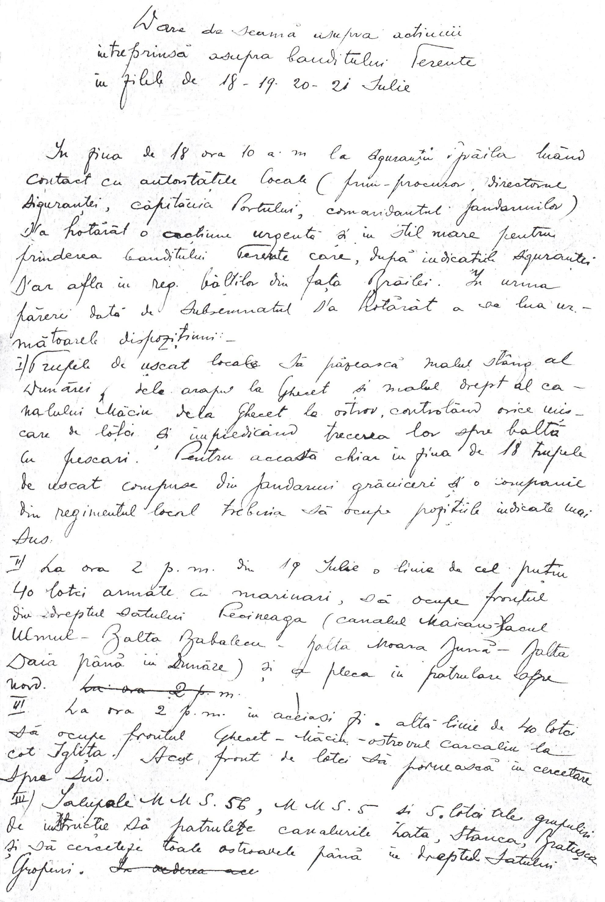 """""""Dare de seamă asupra acţiunii întreprinse asupra banditului Terente în zilele de 18 - 19, 20 - 21 iulie""""."""