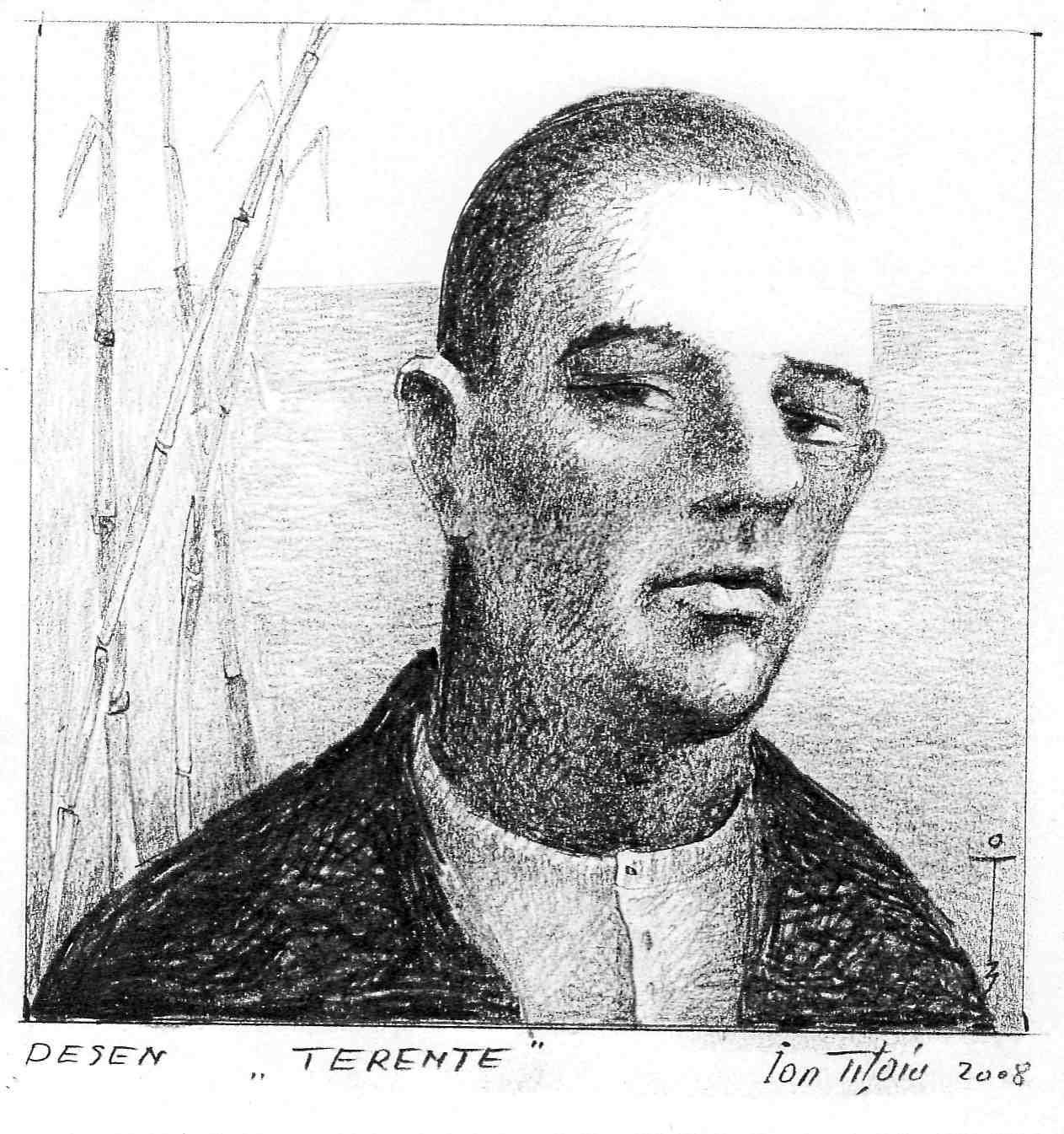 TERENTE (desen realizat de artistul plastic constănțean Ion Tițoiu în anul 2008).