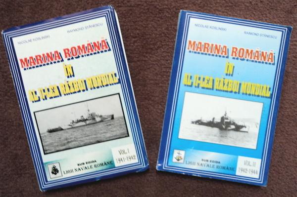 """""""Marina Română în al Doilea Război Mondial"""", Koslinski Nicolae - căpitan comandor (r) și Stănescu Raymond - comandor (r)."""