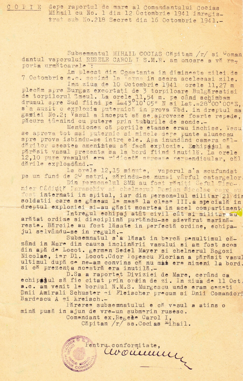 """Raportul de Mare al căpitanului Cociaș Mihail - comandantul navei (copie): """"Părerea subsemnatului e că vasul a atins o mină pusă în ajun de vre-un submarin rusesc""""."""