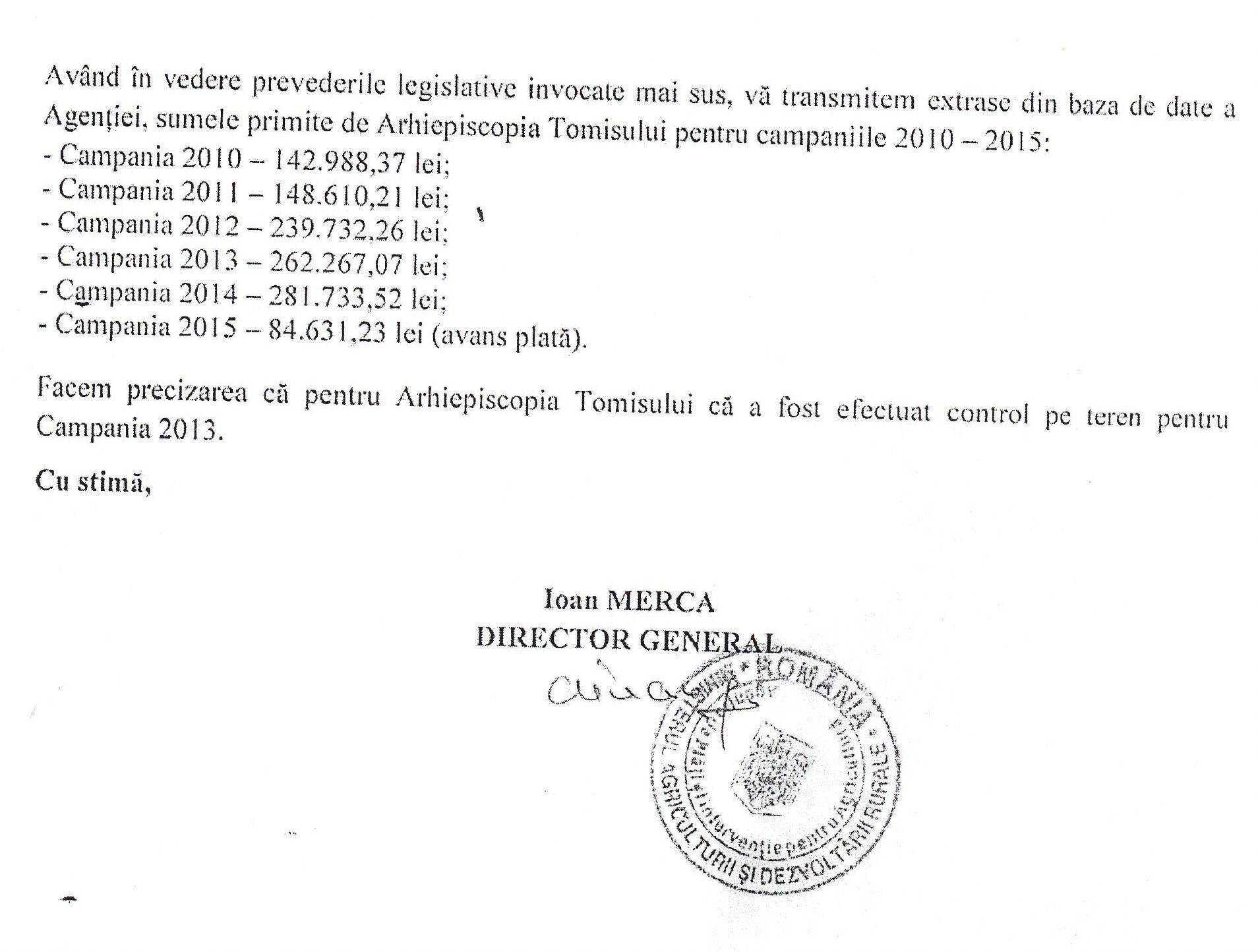 Raspunsul A.P.I.A. din 15 februarie 2015 din care reies sumele achitate ca subvenții către Arhiepiscopia Tomisului, pentru pamanturi lasate pârloagă!