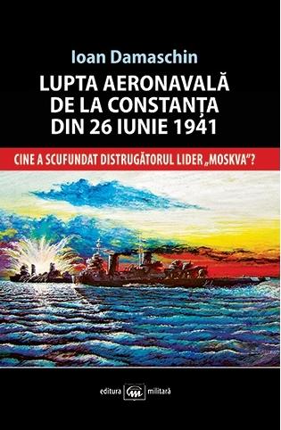 lupta-aeronavala-de-la-constanta-din-26-iunie-1941-cine-a-scufundat-distrugatorul-lider-moskva