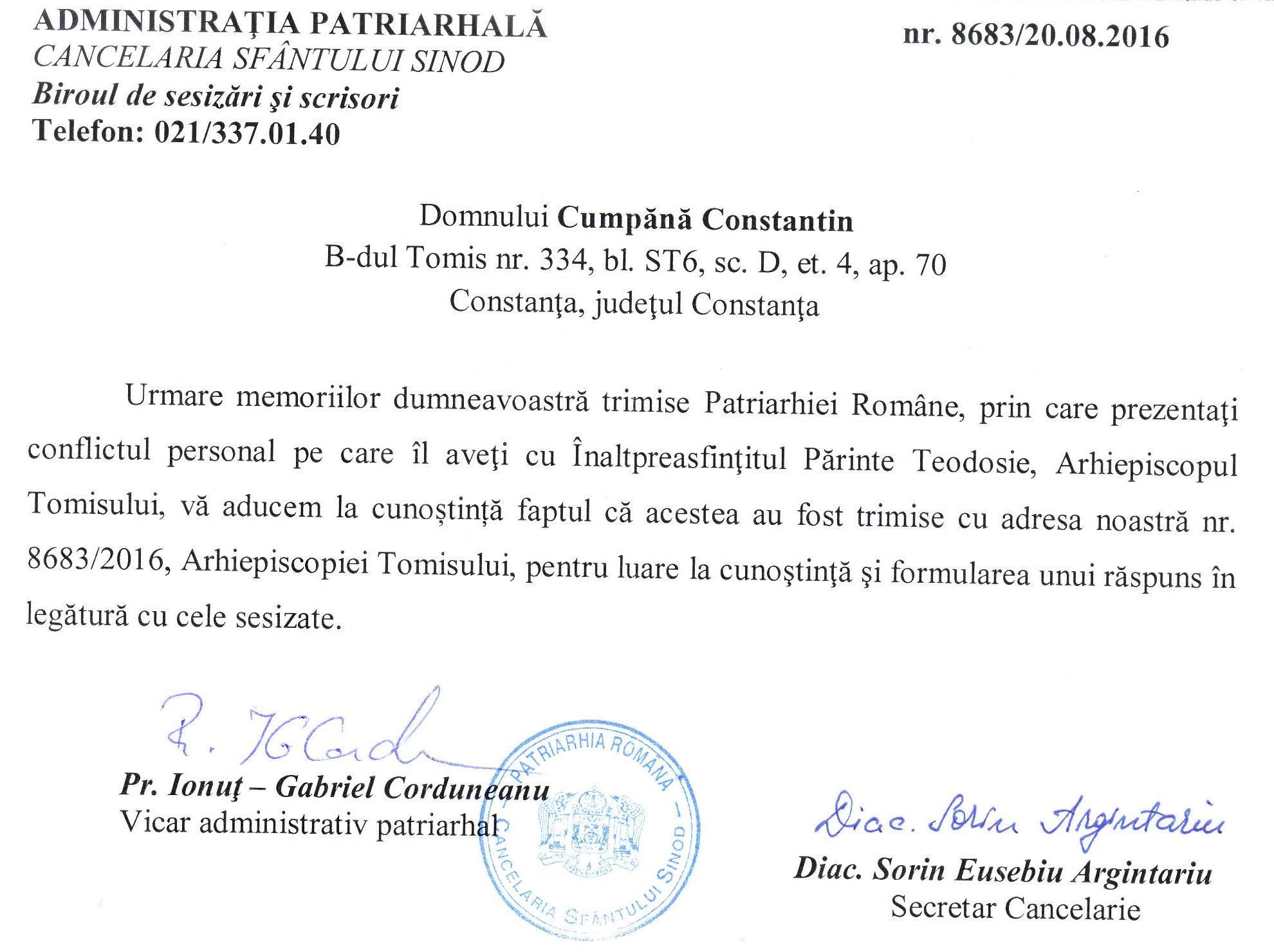 """Adresa nr. 8683 din 20 august 2016 a Patriarhiei Române, în care se menționează că între Constantin Cumpănă și ÎPS Teodosie ar exista un """"conflict personal"""" și se certifică faptul că memoriile trimise Arhiepiscopiei Tomisului vor primi """"un răspuns la cele sesizate""""."""