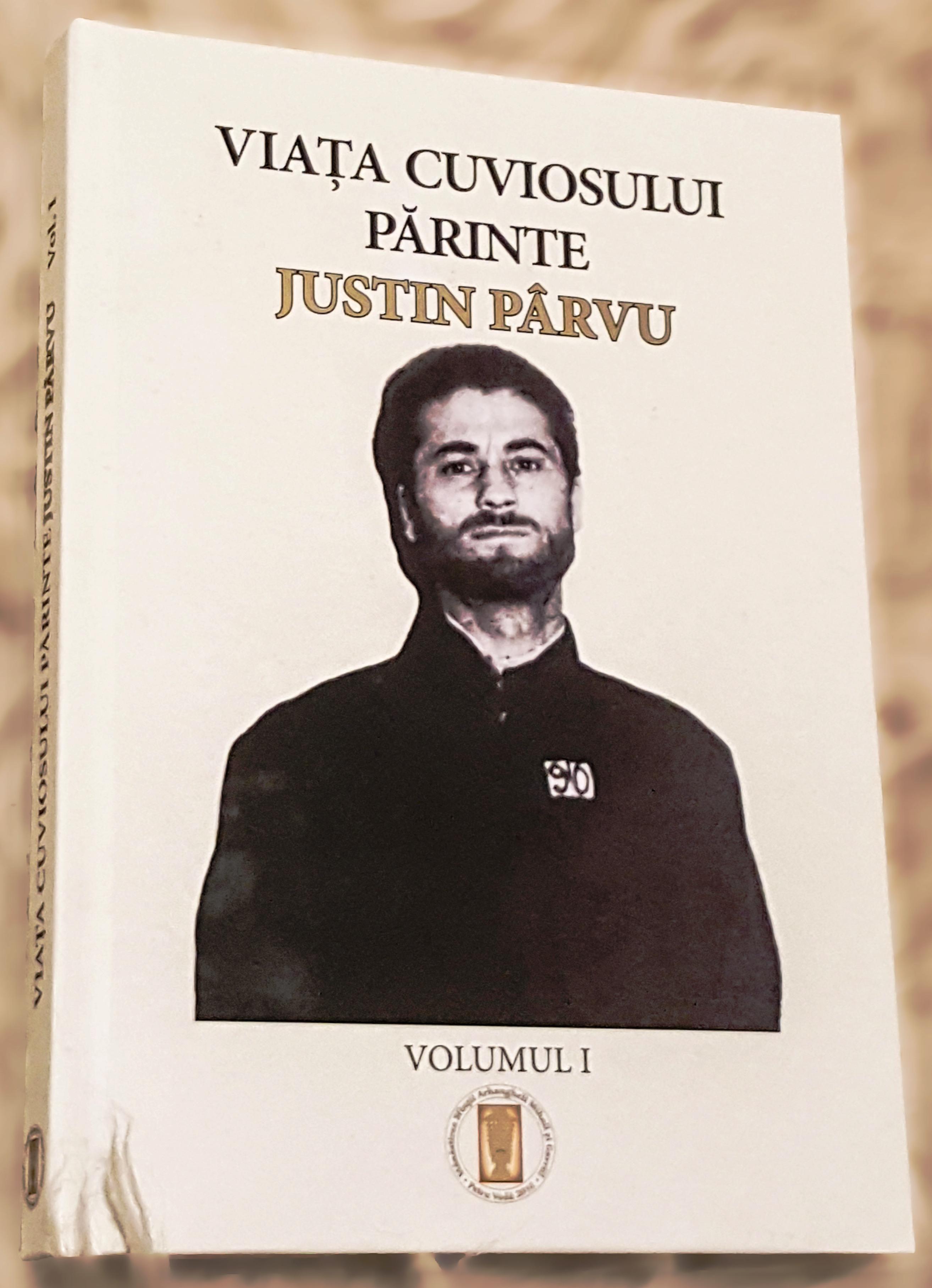 """""""Viața Părintelui Justin Pârvu"""" (coperta 1, vol. 1)."""