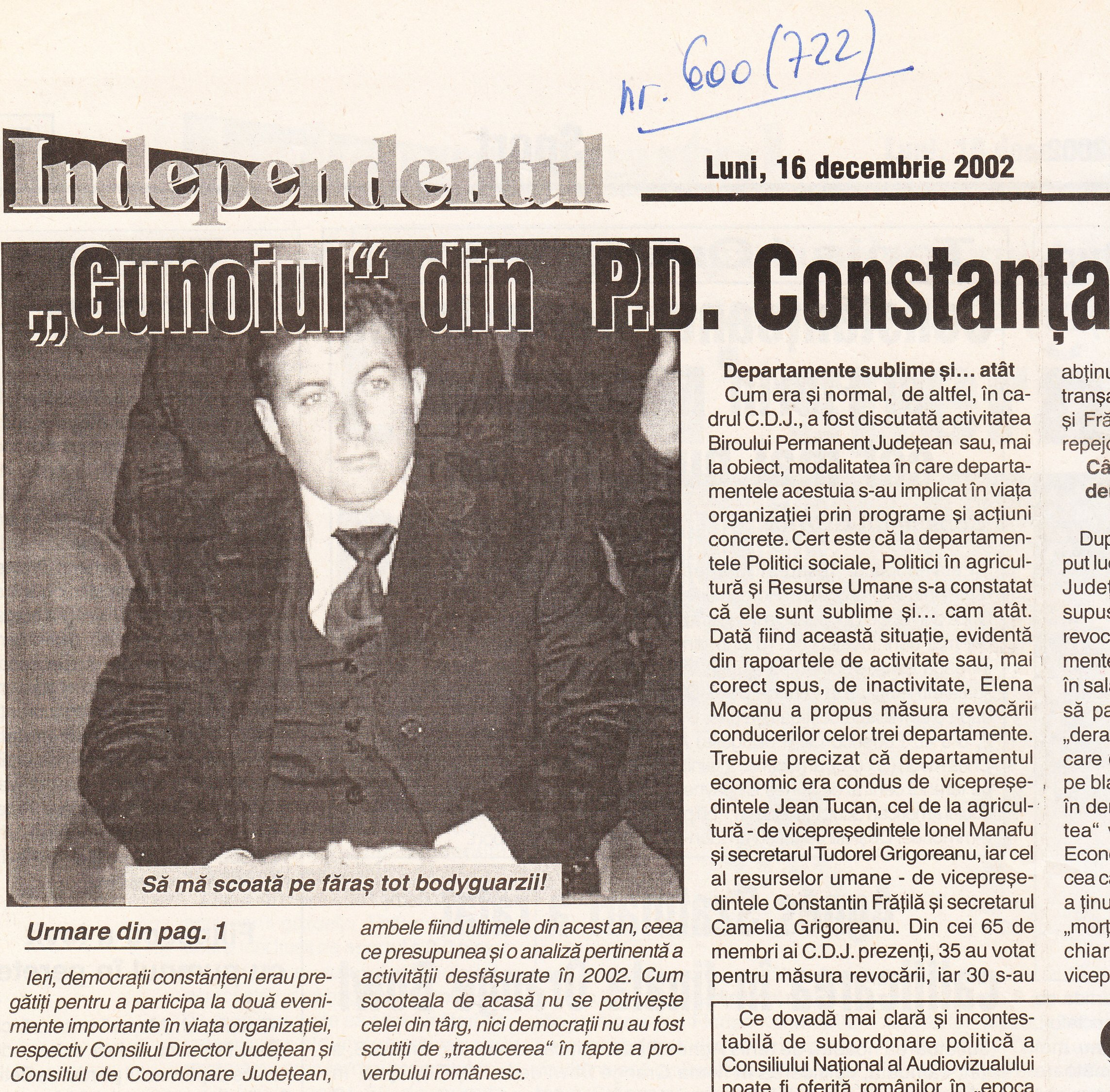 Cotidianul INDEPENDENTUL nr. 600 (722) din 16.12.2002.