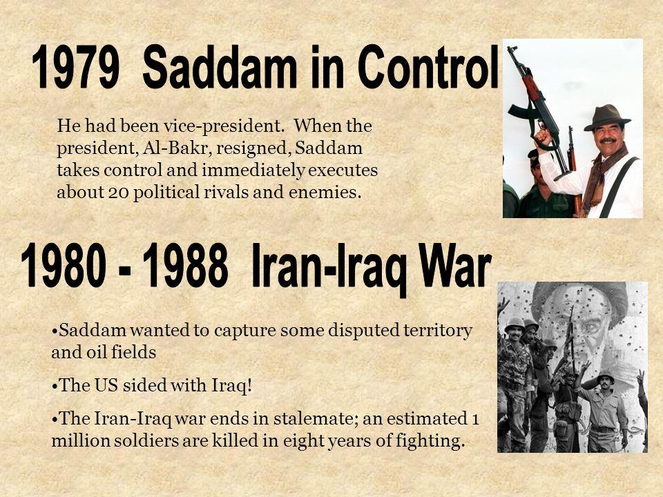 1979+Saddam+in+Control+1980+-+1988+Iran-Iraq+War