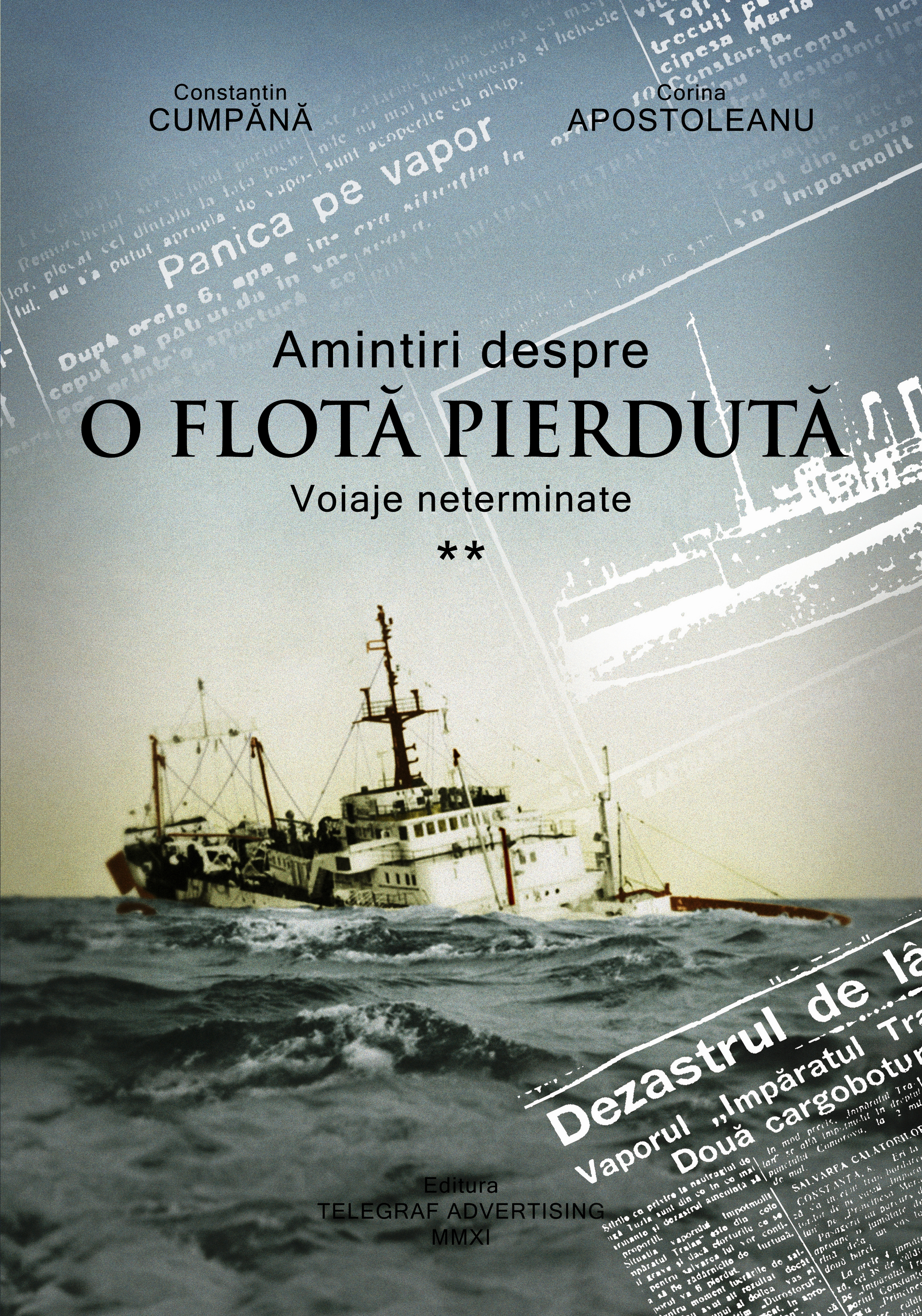 Amintiri despre o flotă pierdută, vol. II - Voiaje neterminate.