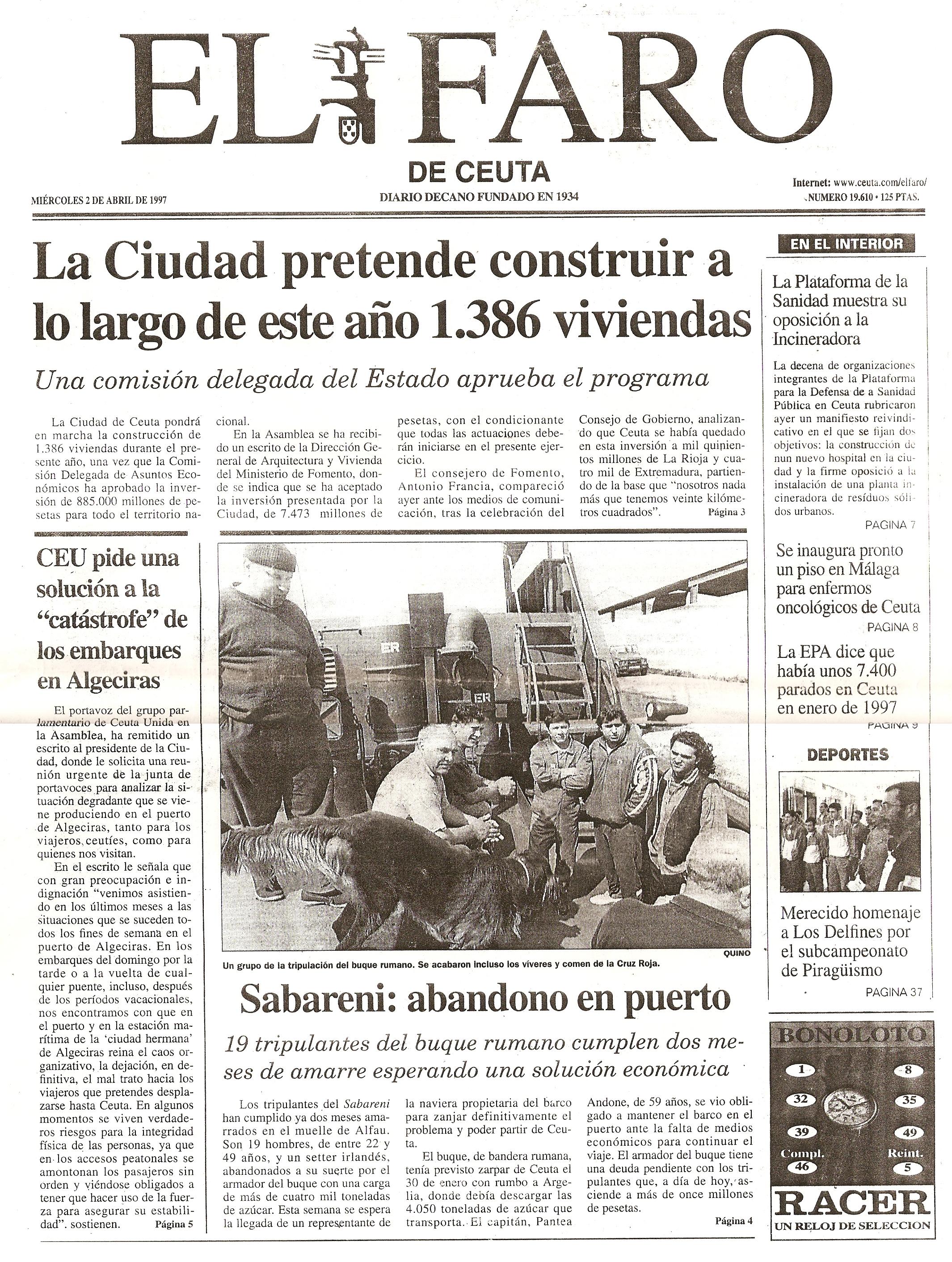 """Publicația """"El Faro de Ceuta"""" din 02 aprilie 1997: """"«Săbăreni» - abandon în port. 19 membri ai echipajului de pe vasul românesc împlinesc două luni de acostare în port, sperând o soluţionare economică""""."""