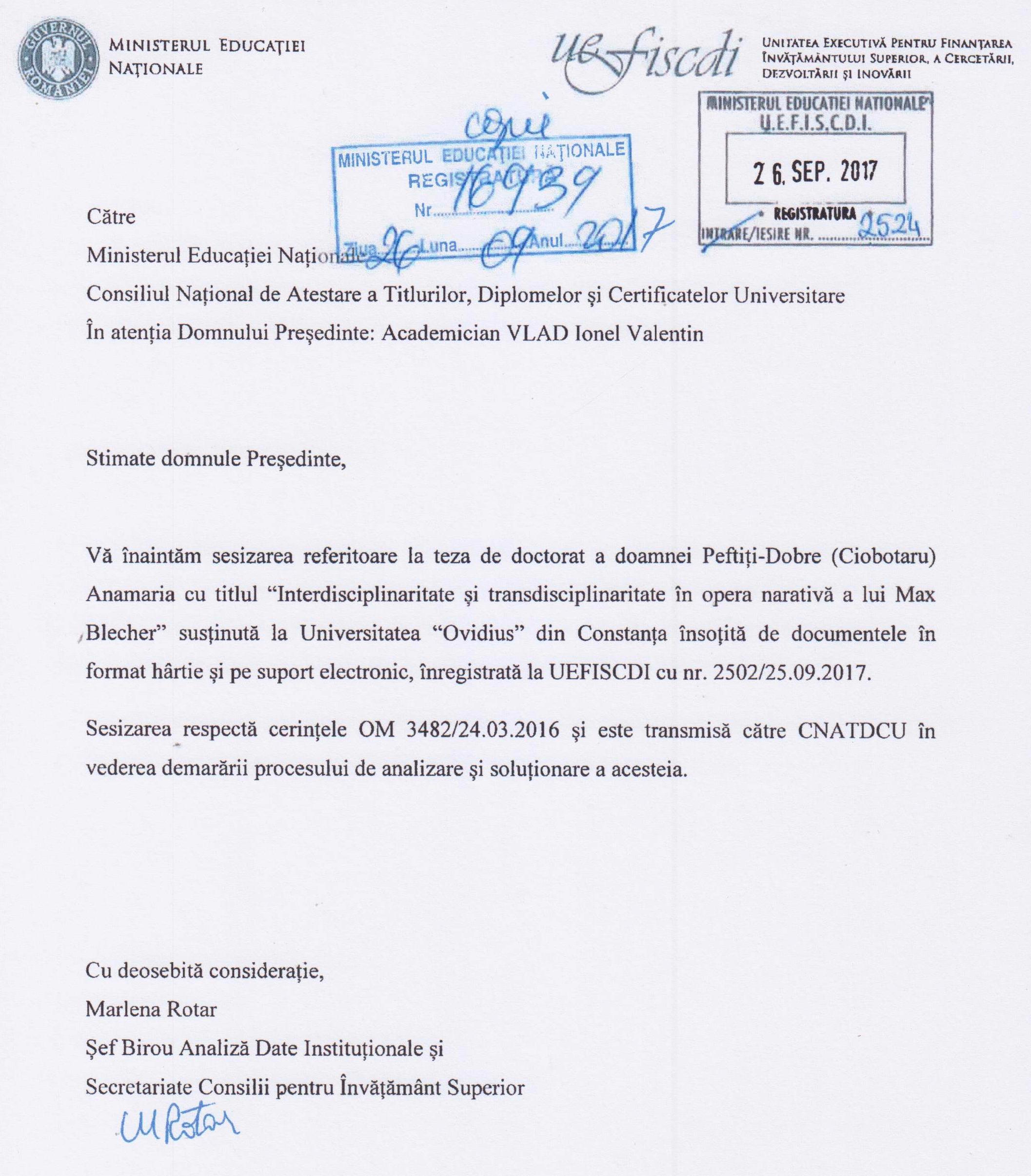 La data de 27 septembrie 2017, urmare sesizării publicației REZISTENTA.ro, U.E.F.S.C.D.I. a sesizat C.N.A.T.D.C.U. în vederea demarării procedurii de analizare și soluționare a lucrării de doctorat a numitei Anamaria Ciobotaru.