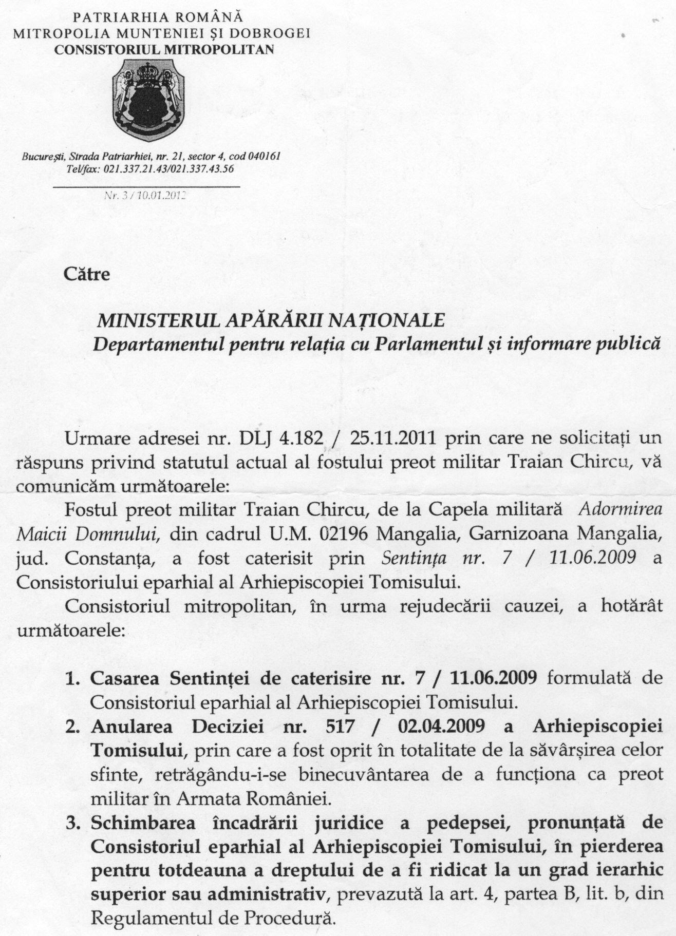 Adresa nr. 3/ 10.01.2012 a Consistoriului Mitropolitan al Mitropoliei Munteniei și Dobrogei către M.Ap.N., prin care se comunica hotărârea de casare a sentinței de caterisire a Arhiepiscopiei Tomisului.